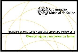 OMS lança novo relatório sobre a epidemia mundial do tabaco; Brasil é 2º país a alcançar alto nível de todas as medidas MPOWER