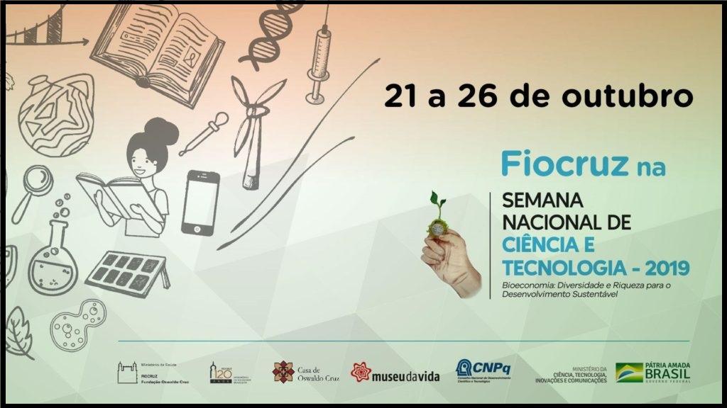 Fiocruz na Semana Nacional de Ciência e Tecnologia 2019